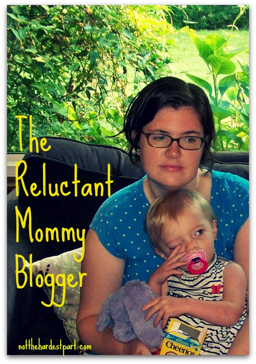 The Reluctant Mommy Blogger