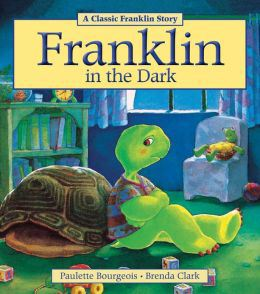 Franklin In the Dark by Paulette Bourgeois